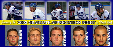 The Waxers will honour 5 graduating players on January 31, 2003.